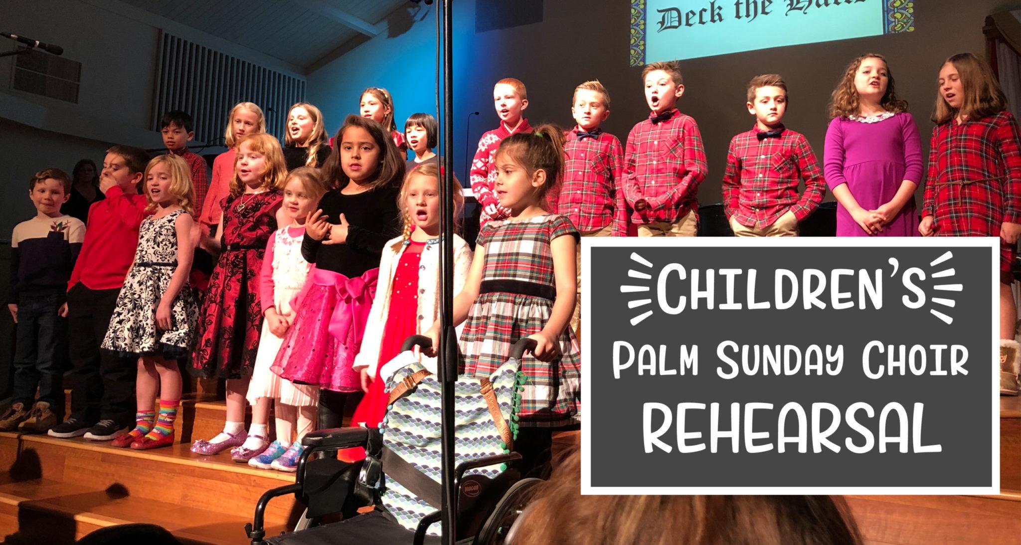 Children's Palm Sunday Choir Rehearsal